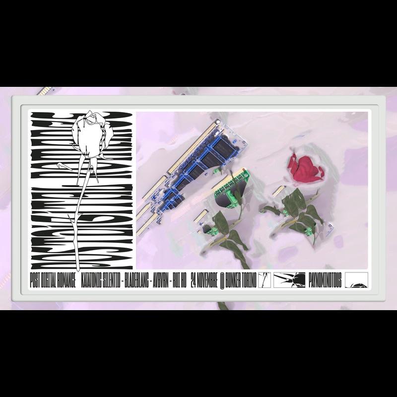 Postdigital Romance w/ Rui Ho, Avbvrn, Katatonic Silentio, Bladeblanc @ Bunker, Torino   24/11/18   PAYNOMINDTOUS.IT 2