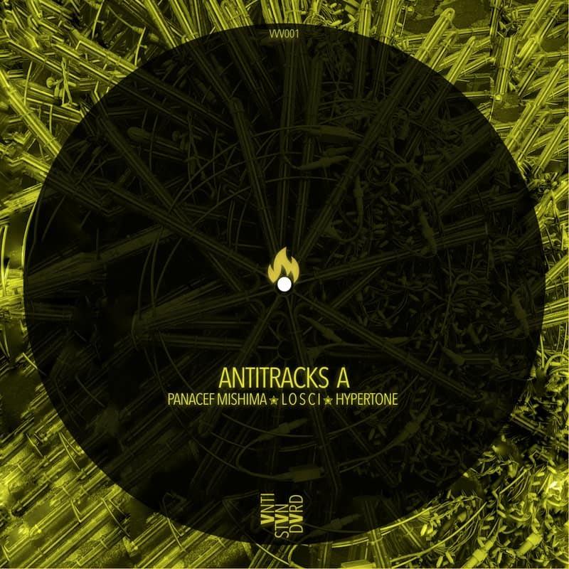 Album Premiere: ✮ Antitracks A ✮ [VVV001, Various Artists, Antistandard] | PAYNOMINDTOUS.IT