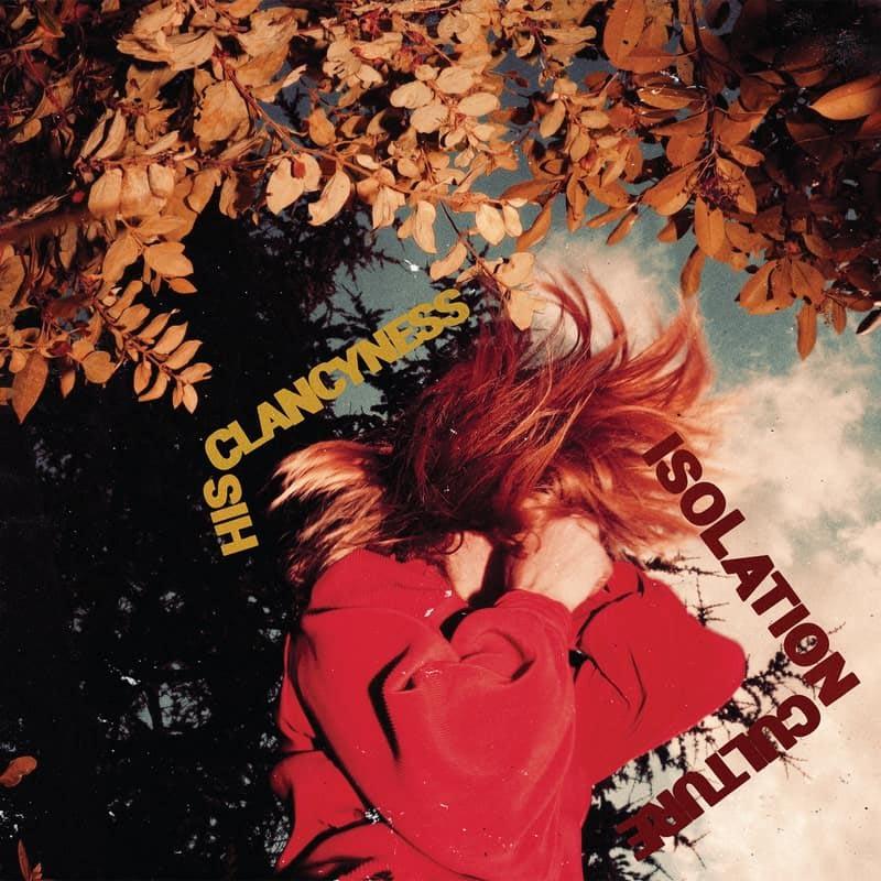 PAYNOMINDTOUS.IT 'Isolation Culture' degli His Clancyness raccontato attraverso 10 dischi, film e libri image 3