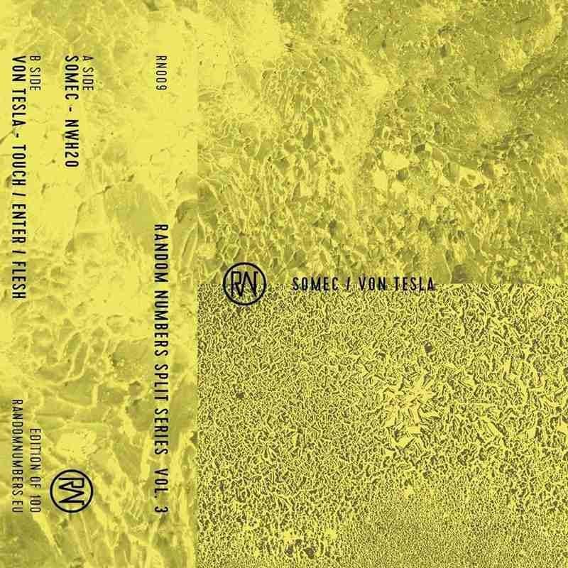 Random Numbers Split Series Vol. 3: SOMEC / Von Tesla + Full Album Stream | PAYNOMINDTOUS.IT 2