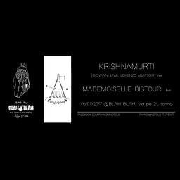 PAYNOMINDTOUS.IT Krishnamurti [Lami + Abattoir] LIVE DEBUT • Mademoiselle Bistouri LIVE @BlahBlah, Turin, 06/07/17 image 3