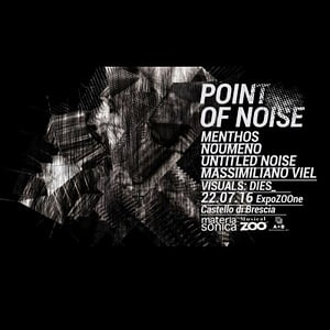 POINT of NOISE | MATERIA SONICA @MusicalZOO Festival, Brescia, 22/07/16 | PAYNOMINDTOUS.IT 1