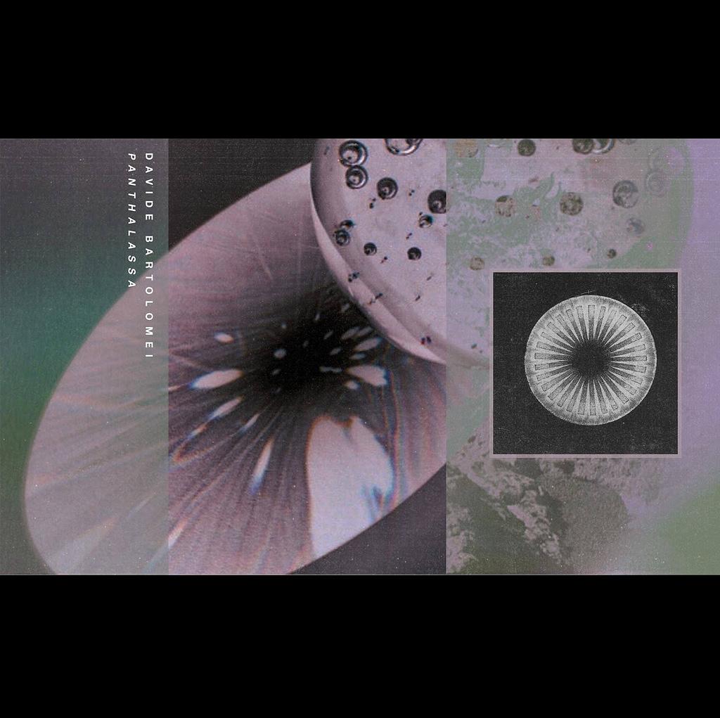Davide Bartolomei - Panthalassa [C O M M U N I O N] + Full Album Stream | PAYNOMINDTOUS.IT 3