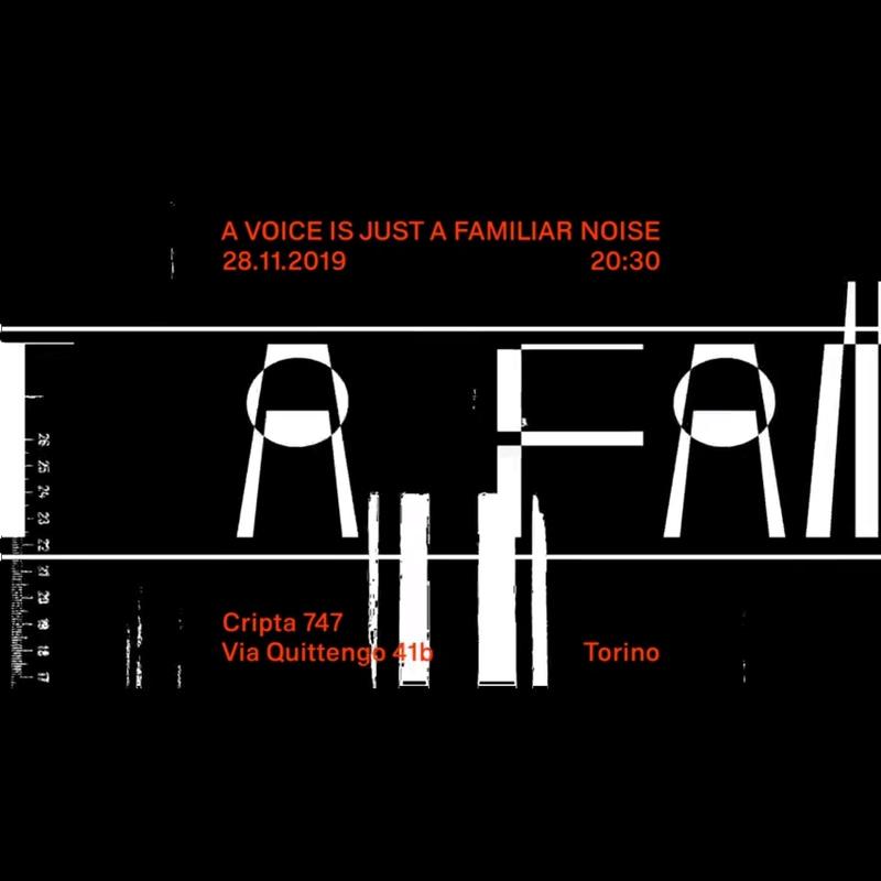 PAYNOMINDTOUS.IT A Voice Is Just A Familiar Noise @ Cripta747 | Torino, 28/11/2019 image 2