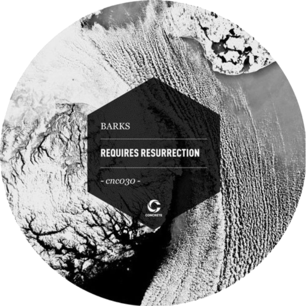 Barks - Requires Resurrection [Concrete Records, CNC030, ITA, 2015] | PAYNOMINDTOUS.IT 1