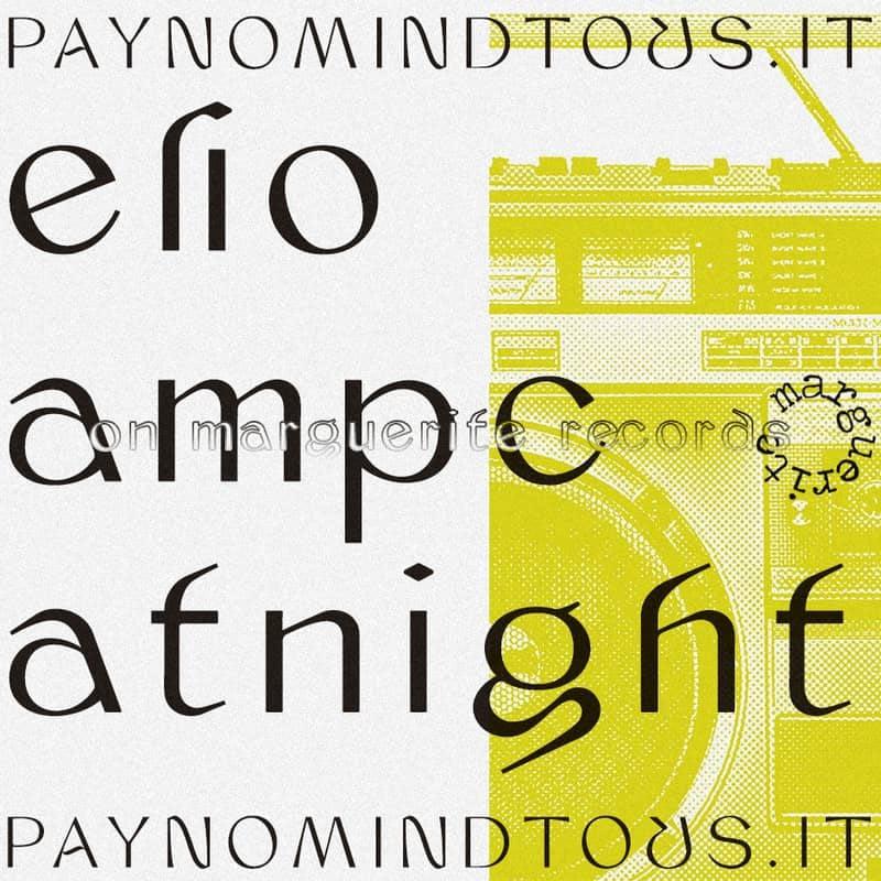 Track Premiere: ELIO - Ampcatnight [MRG003, Marguerite Records]   PAYNOMINDTOUS.IT 1